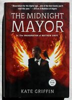 Hardcover Book the Midnight Mayor By Kate Griffin - Urban Fantasy - 1st Ed