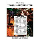 Diary of a Football Handicapper Carneiro Authorhouse Paperback 9781425946203