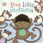 Little Learners Five Little Monkeys by Parragon Books Ltd (Board book, 2013)