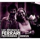 Brunhild Ferrari - Programme Commun (2013)