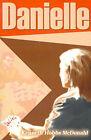 Danielle by Kenneth Hobbs McDonald (Paperback / softback, 2000)