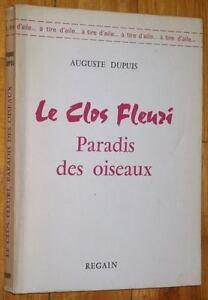 Auguste-Dupuis-LE-CLOS-FLEURI-PARADIS-DES-OISEAUX-1972-naturalisme-roman-oiseau
