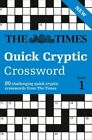 The Times Quick Cryptic Crossword: 80 Challenging Quick Cryptic Crosswords from the Times: Book 1 by The Times Mind Games, Richard Rogan (Paperback, 2016)