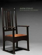 Gustav Stickley and the American Arts and Crafts Movement by Kevin W. Tucker, David Cathers, Joseph Cunningham, Beverly K. Brandt and Beth Ann Mcpherson (2010, Hardcover)