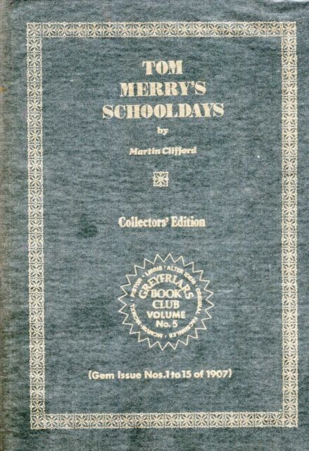 Clifford, Martin GREAY FRIARS BOOK CLUB NO 5 : COLLECTORS' EDITION : TOM MERRY'S