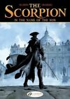The Scorpion: v. 8: In the Name of the Son by Stephen Desberg (Paperback, 2014)
