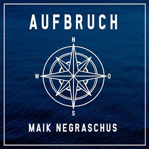 Maik-Negraschus-Aufbruch-CD-NEU-amp-OVP