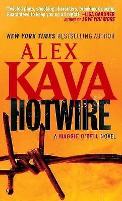 Hotwire (Maggie O'dell) by Kava, Alex