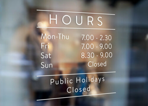 Cus Business Trading Opening Hours Window Decal for Shop Many Sizes & Colours