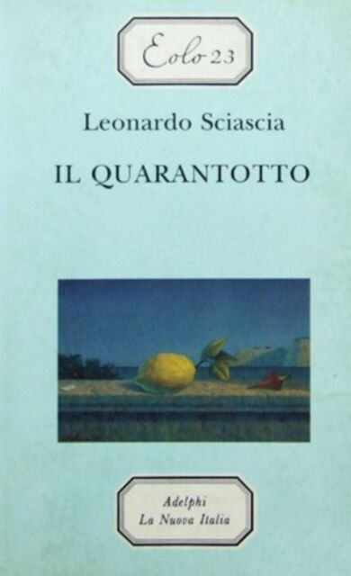 Il quarantotto. LEONARDO SCIASCIA, ADELPHI LIBRI NUOVA ITALIA COD:9788822118288