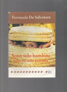 ferruccio-salvatore-sono-solo-bambini-appunti-di-pedofilia-2001