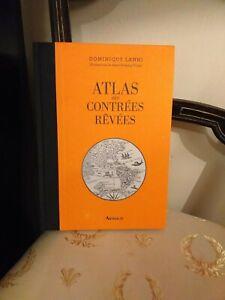 Atlas-des-contrees-revees-Dominique-Lanni-Arthaud-2015