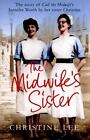 The Midwife's Sister by Christine Lee (2015, Paperback)