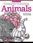 Creative Coloring Animals: Art Activity Pages to Relax and Enjoy! by Valentina Harper (Paperback, 2014)