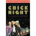 The Beginner's Guide to Chick Night: Your Handbook to Help and Happiness by Colleen Kleven (Paperback / softback, 2011)