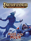 Pathfinder Player Companion: Blood of the Moon by Paizo Staff (Paperback, 2013)