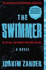 The Swimmer: A Novel by Zander, Joakim, Good Book