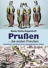 Prußen - die ersten Preußen von Beate Szillis-Kappelhoff (2014, Taschenbuch)