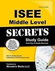 ISEE Middle Level Secrets: ISEE Test Review for the Independent School Entrance Exam by ISEE Exam Secrets Test Prep Team (Paperback / softback, 2015)