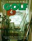 A Passion for Golf : Treasures and Traditions of the Game by Laurence Sheehan, Kathryn George and Carol S. Sheehan (1994, Hardcover)