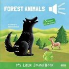 Forest Animals My Little Sound Book by Christophe Boncens 9782733832325