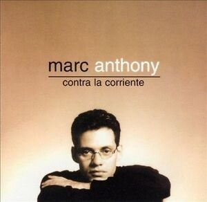 Anthony-Marc-Contra-La-Corriente-CD
