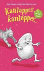 Kantapper Kantapper... by Anja Rieger (Paperback / softback, 2006)