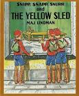 Snipp, Snapp, Snurr and the Yellow Sled by Maj Lindman (Paperback / softback, 1995)