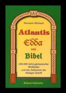 Atlantis-Edda-und-Bibel-Buch-von-Hermann-Wieland-Roland-Faksimile