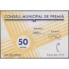 BIllete local CONSELL MUNICIPAL DE PREMIA 50 CENTIMS SC SPAIN CIVIL WAR UNC