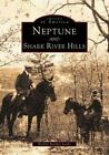 Images of America Ser. New Jersey: Neptune and Shark River Hills by Evelyn Stryker Lewis (1998, Paperback)