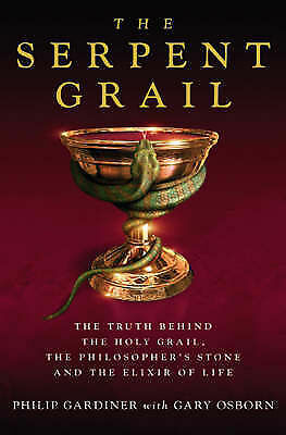 THE SERPENT GRAIL Truth Behind Holy Grail, Philosophers Stone & Elixir of Life