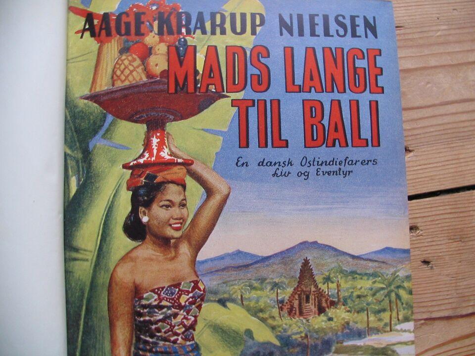 Mads Lange til Bali, Aage Krarup Nielsen 1891-1972, emne: