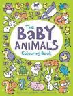 The Baby Animals Colouring Book by Ela Jarzabek, Hannah Wood (Paperback, 2015)