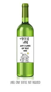 Funny-cute-rude-sarcastic-WINE-LABEL-New-House-Friend-colleague-personalised