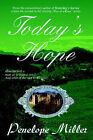Today's Hope by Penelope Miller (Paperback / softback, 2001)