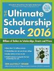 The Ultimate Scholarship Book 2016: Billions of Dollars in Scholarships, Grants and Prizes by Kelly Tanabe, Gen Tanabe (Paperback, 2015)