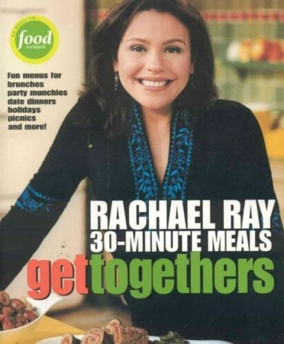 1 of 1 - Rachael Ray 30-Minute Meals Get Togethers-ExLibrary