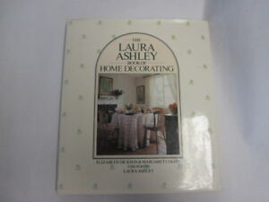 Good-THE-LAURA-ASHLEY-BOOK-OF-HOME-DECORATING-Dickson-Elizabeth-and-Margar