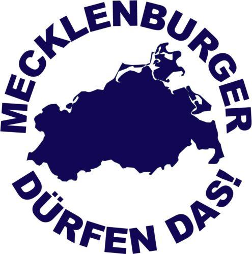 Folie Bundesland Auto Aufkleber Mecklenburger dürfen das in Wunschfarbe