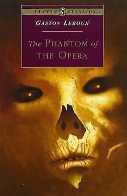 The Phantom of the Opera (Puffin Classics) by Gaston Leroux (P/B 1994)