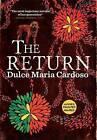 The Return by Dulce Maria Cardoso (Hardback, 2016)