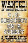 D.C. Shootout on K Street by Evan C Keliher (Paperback / softback, 2012)