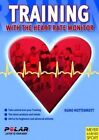 Training with the Heart Rate Monitor by Kuno Hottenrott (Paperback, 2007)