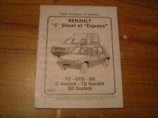 REVUE TECHNIQUE RENAULT EXPRESS et SUPER 5 DIESEL  TD / GTD / SD / SOCIETE