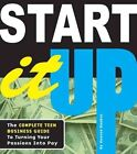 Start It Up: The Complete Teen Business Guide to Turning Your Passions Into Pay by Kenrya Rankin (Paperback / softback, 2012)