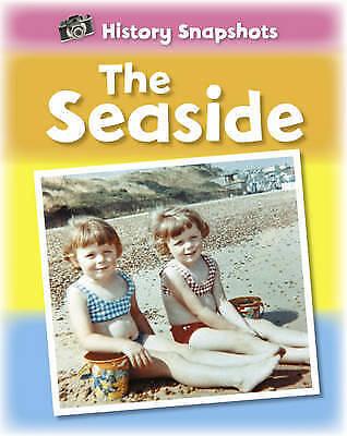 Very Good Ridley, Sarah, The Seaside (History Snapshots), Hardcover, Book