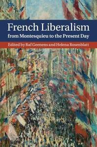 French-Liberalism-From-Montesquieu-To-The-Present-Day-UK-IMPORT-BOOK-NEW