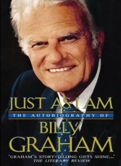 Just As I Am: The Autobiography of Billy Graham By Billy Graham. 9780551031449