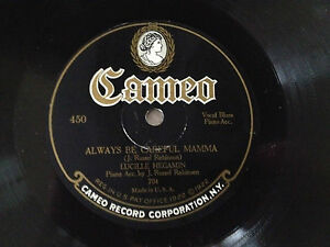 78-rpm-RECKLESS-DADDY-ALWAYS-BE-CAREFUL-MAMA-Lucille-Hegamin-CAMEO-450-Record